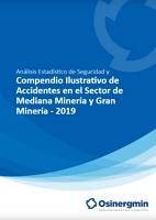 Compendio Ilustrativo de Accidentes en el Sector de Mediana Minería y Gran Minería - 2019